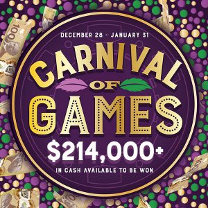 Carnival of Games Promotion valid from Dec 28, 2018 - Jan 1, 2019