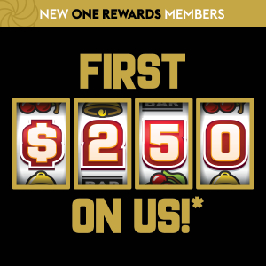 NEW One Rewards Members, want your first $250 on us?